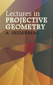 Cover of: Lectures in projective geometry