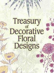 Cover of: Treasury of decorative floral designs |