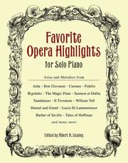 Cover of: Favorite Opera Highlights for Solo Piano | Albert H. Stanley
