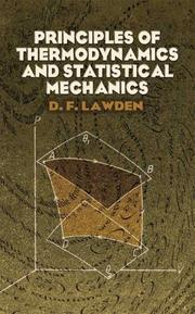 Cover of: Principles of thermodynamics and statistical mechanics