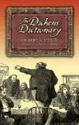 The Dickens Dictionary by Gilbert A. Pierce