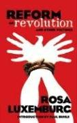 Cover of: Reform or Revolution and Other Writings