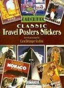 Cover of: Classic Travel Posters Stickers