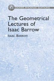 Cover of: The geometrical lectures of Isaac Barrow