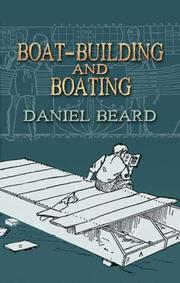 Cover of: Boat-Building and Boating | Daniel Beard