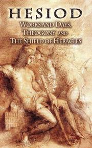 Cover of: Works and Days, Theogony and The Shield of Heracles