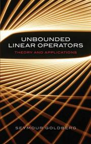 Cover of: Unbounded Linear Operators | Seymour Goldberg
