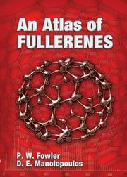 Cover of: An Atlas of Fullerenes | P. W. Fowler
