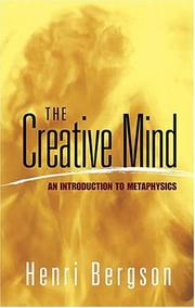 The creative mind by Henri Bergson