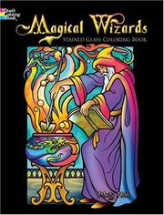 Cover of: Magical Wizards Stained Glass Coloring Book