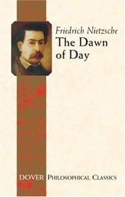 The dawn of day by Friedrich Nietzsche