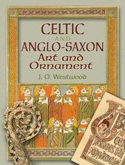 Cover of: Celtic and Anglo-Saxon Art and Ornament