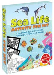 Cover of: Sea Life Activity Fun Kit | Dover Publications, Inc.