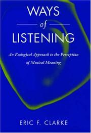 Cover of: Ways of Listening | Eric F. Clarke