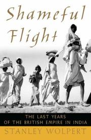 Cover of: Shameful Flight: The Last Years of the British Empire in India