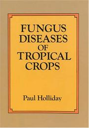 Cover of: Fungus diseases of tropical crops