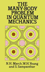 Cover of: The many-body problem in quantum mechanics