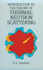 Cover of: Introduction to the theory of thermal neutron scattering