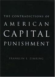 Cover of: The contradictions of American capital punishment |