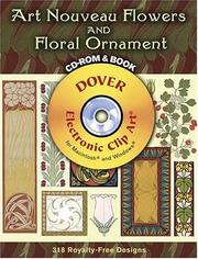Cover of: Art Nouveau Flowers and Floral Ornament CD-ROM and Book (Full-Color Electronic Design Series) | Gustave Kolb