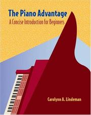 Cover of: Thomson Advantage Books: The Piano Advantage: Concise Introduction for Beginners (with CD-ROM)