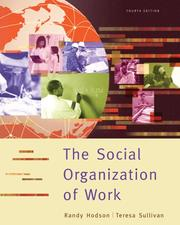 Cover of: The social organization of work by