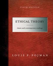 Cover of: Ethical Theory: Classical and Contemporary Readings
