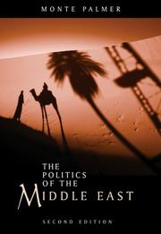 Cover of: The Politics of the Middle East | Monte Palmer