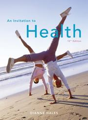 Cover of: An Invitation to Health (with ThomsonNOW and InfoTrac  1-Semester Printed Access Card) | Dianne Hales