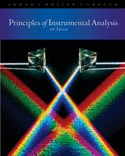 Cover of: Principles of Instrumental Analysis by Douglas A. Skoog, F. James Holler, Stanley R. Crouch