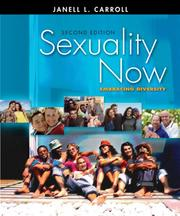 Sexuality Now by Janell L. Carroll