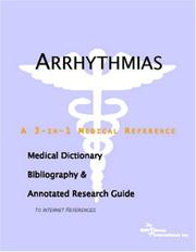 Cover of: Arrhythmias - A Medical Dictionary, Bibliography, and Annotated Research Guide to Internet References | ICON Health Publications