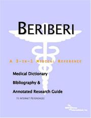 Cover of: Beriberi: A Medical Dictionary, Bibliography, And Annotated Research Guide To Internet References