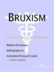Cover of: Bruxism - A Medical Dictionary, Bibliography, and Annotated Research Guide to Internet References | ICON Health Publications