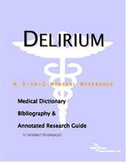 Cover of: Delirium - A Medical Dictionary, Bibliography, and Annotated Research Guide to Internet References
