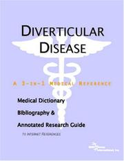 Cover of: Diverticular Disease - A Medical Dictionary, Bibliography, and Annotated Research Guide to Internet References | ICON Health Publications