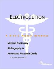 Cover of: Electrocution - A Medical Dictionary, Bibliography, and Annotated Research Guide to Internet References | ICON Health Publications