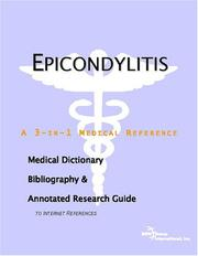 Cover of: Epicondylitis - A Medical Dictionary, Bibliography, and Annotated Research Guide to Internet References