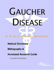 Gaucher Disease - A Medical Dictionary, Bibliography, and Annotated Research Guide to Internet References