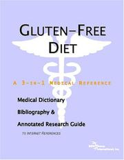Cover of: Gluten-Free Diet - A Medical Dictionary, Bibliography, and Annotated Research Guide to Internet References