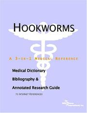 Cover of: Hookworms - A Medical Dictionary, Bibliography, and Annotated Research Guide to Internet References | ICON Health Publications