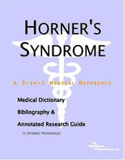 Cover of: Horner's Syndrome - A Medical Dictionary, Bibliography, and Annotated Research Guide to Internet References
