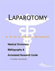 Laparotomy - A Medical Dictionary, Bibliography, and Annotated Research Guide to Internet References