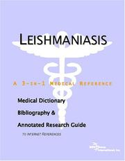Cover of: Leishmaniasis - A Medical Dictionary, Bibliography, and Annotated Research Guide to Internet References