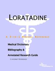 Cover of: Loratadine - A Medical Dictionary, Bibliography, and Annotated Research Guide to Internet References