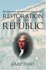 Cover of: Restoration of the republic: the Jeffersonian ideal in 21st-century America