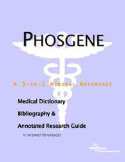 Cover of: Phosgene - A Medical Dictionary, Bibliography, and Annotated Research Guide to Internet References