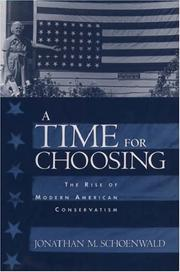 Cover of: A Time for Choosing | Jonathan Schoenwald
