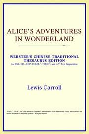 Cover of: Alice's Adventures in Wonderland (Webster's Chinese-Traditional Thesaurus Edition) by ICON Reference