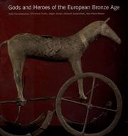 Cover of: Gods and Heroes of the European Bronze Age